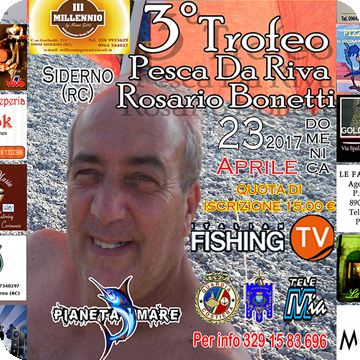 """3°Trofeo Pesca da Riva """"Rosario Bonetti"""""""
